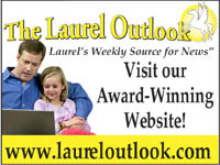 Go to Laurel's weekly source for news, The Laurel Outlook